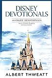Disney Devotionals: 100 Daily Devotionals Based