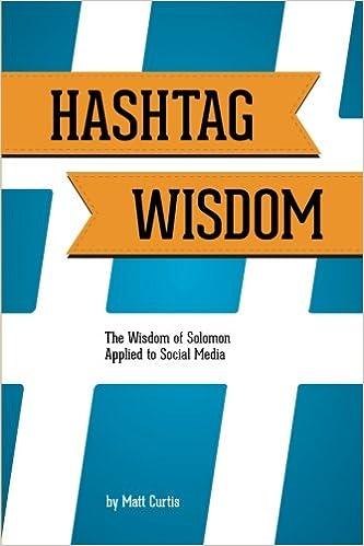 Hashtag Wisdom: The Wisdom of Solomon Applied to Social ...
