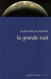 La grande nuit par Adamek