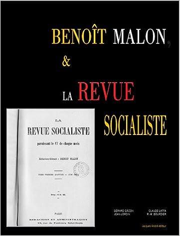 Lire Benoît Malon et la Revue socialiste, une pensée en débat epub pdf