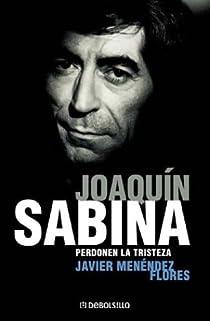 Joaquín sabina: perdonen la tristeza par