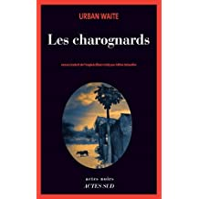 CHAROGNARDS (LES)