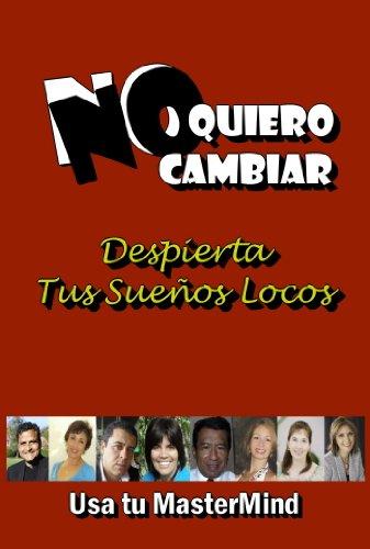 No Quiero Cambiar (Planeta-Windmills nº 8) (Spanish Edition)