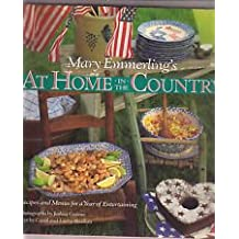 Mary Emmerling's At Home In The Country: Recipes and Menus for a Year of Entertaining