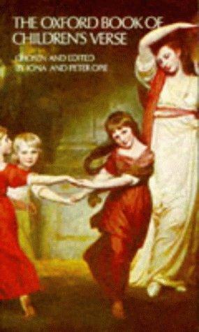 The Oxford Book of Children's Verse (Oxford Books of Verse)