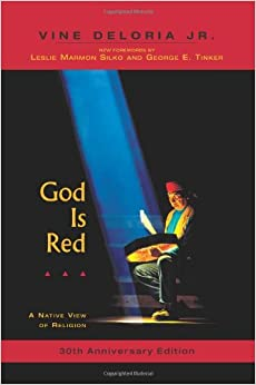 Book God Is Red: A Native View of Religion, 30th Anniversary Edition