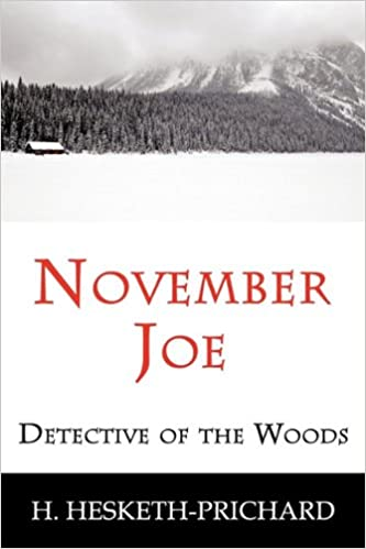 November Joe: Detective of the Woods (Mystery Classic)