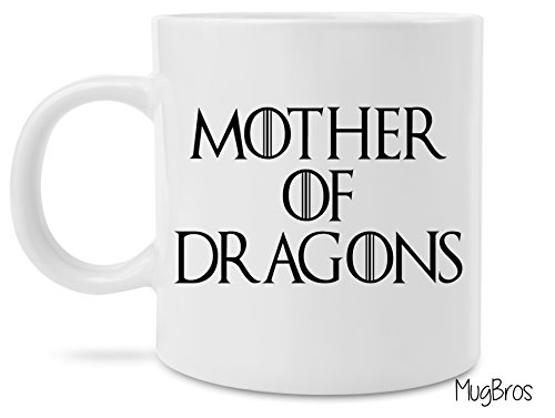 Mothers Day Gift - Game of Thrones Inspired Mother of Dragons Coffee Gift Mug ()