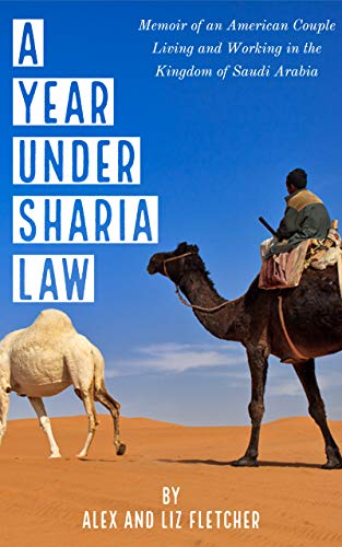 The A Year Under Sharia Law by Alex Fletcher travel product recommended by Neal Money on Lifney.