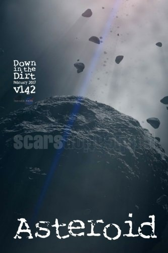 Download Asteroid: Down in the Dirt magazine v142 (February 2017) PDF