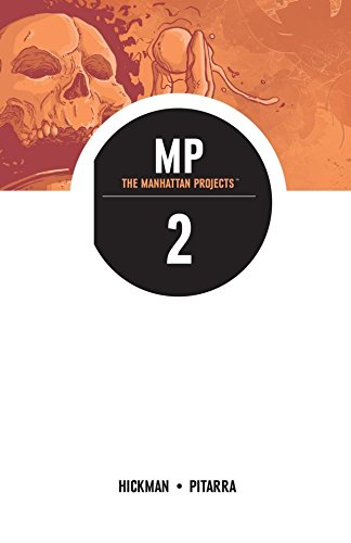 The Manhattan Projects Vol. 2 (Manhattan Graphics)