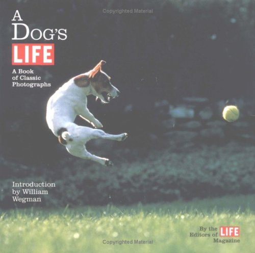 A Dog's Life: A Book of Classic ()