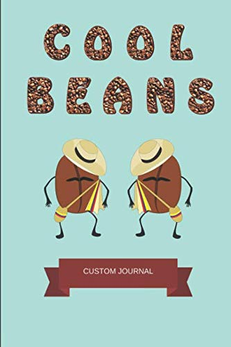 Cool Beans (Custom Journal): Funny Notepad For Coffee Lovers and Coffee Drinkers, 2 in 1 Half-Lined and Half-Blank Paper Notebook Featuring Colombian Coffee Bean - 1 Beans Kg