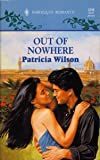 Out of Nowhere, Patricia Wilson, 0373032986