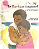 img - for The Day the Hurricane Happened book / textbook / text book