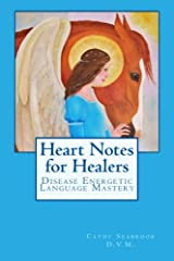 Heart Notes for Healers: Disease Energetic Language Mastery Paperback