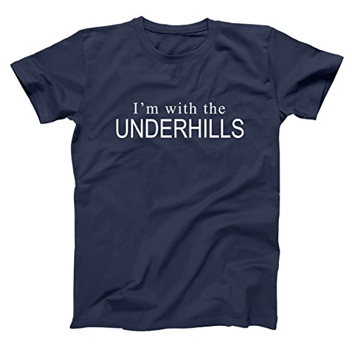 (Im with The Underhills Funny Old School Fletch Classic Retro 80s Movie Humor Mens Shirt Large Navy)