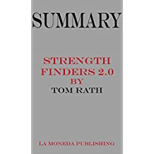 Summary of StrengthsFinder 2.0 by Tom Rath|Key Concepts in 15 Min or Less