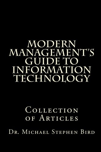 Modern Management's Guide to Information Technology: Collection of Articles