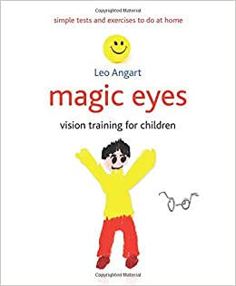 Magic Eyes: Vision Training for Children: Amazon.it: Leo ...