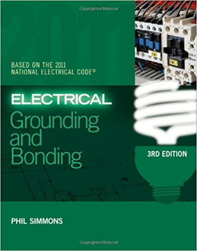 Electrical Grounding And Bonding Phil Simmons