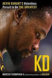Book Cover: KD: Kevin Durant's Relentless Pursuit to Be the Greatest