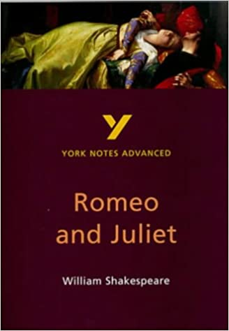 Romeo and Juliet (York Notes Advanced)