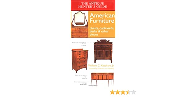 The Antique Hunter\'s Guide to American Furniture: Chests ...