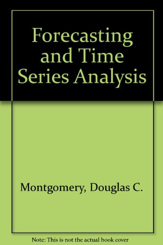 Forecasting and Time Series Analysis