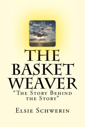 The Basket Weaver: