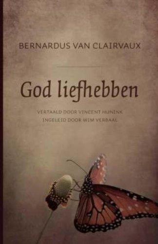God Liefhebben Amazoncouk Van Bernardus Van Clairvaux