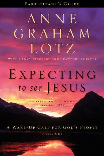 Download Expecting to See Jesus Participant's Guide: A Wake-Up Call for God's People ebook