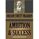AMBITION AND SUCCESS (Timeless Wisdom Collection Book 47)