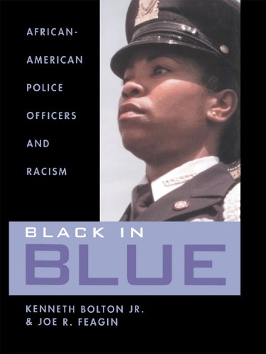 Search : Black in Blue: African-American Police Officers and Racism
