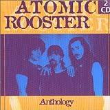 Anthology: Atomic Rooster