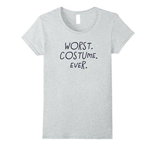 Womens Worst Costume Ever - Halloween 2017 T-Shirt XL Heather (Worst Halloween Costume Ideas Ever)