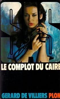 SAS, tome 61 : Le complot du Caire par Villiers