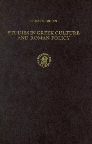 Studies in Greek Culture and Roman Policy (Cincinnati Classical Studies New Series)