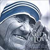 Gift of Love Music to the Words & Prayers of Mothe