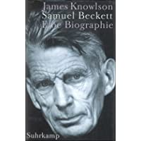 Samuel Beckett: Eine Biographie