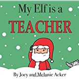 My Elf is a Teacher (The Wonder Who Crew)