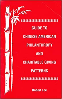 Guide to Chinese American Philanthropy and Charitable Giving Patterns