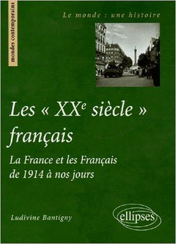 Livre Les : La France et les Français de 1914 à nos jours pdf