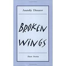 Broken Wings: Short Stories