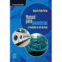 Manual Para Lavanderias. A Revolução Na Arte De Lavar