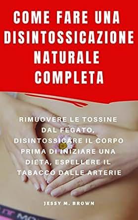 la dieta disintossicante elimina le tossine