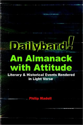 Download Dailybard! An Almanack with Attitude: Literary & Historical Events Rendered in Light Verse pdf epub