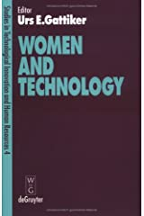 Women and Technology (TECHNOLOGICAL INNOVATION AND HUMAN RESOURCES) Hardcover