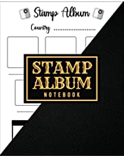 Stamp Album Notebook: Stamp Collecting Album to Collect Your All Favorite Stamp or Currencies | Stamp Album for Kids and Adults, Men and Women | Stamp ... With Country and Notes | Cream Paper