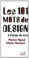 Les 101 mots du design à l'usage de tous par Vignal